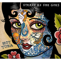 "Hot Tuna ""Steady As She Goes"" Red House Records"