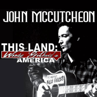 "John McCutcheon ""This Land: Woody Guthrie's America"" Independent"