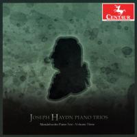 "Mendelssohn Piano Trio ""Haydn Piano Trios - Volume III"" Centaur Records"