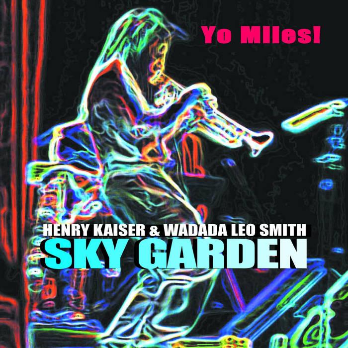 Yo Miles! Sky Garden