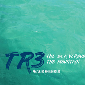 The Sea Versus The Mountain