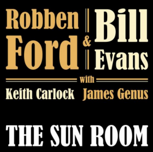 Bill Evans Robben Ford